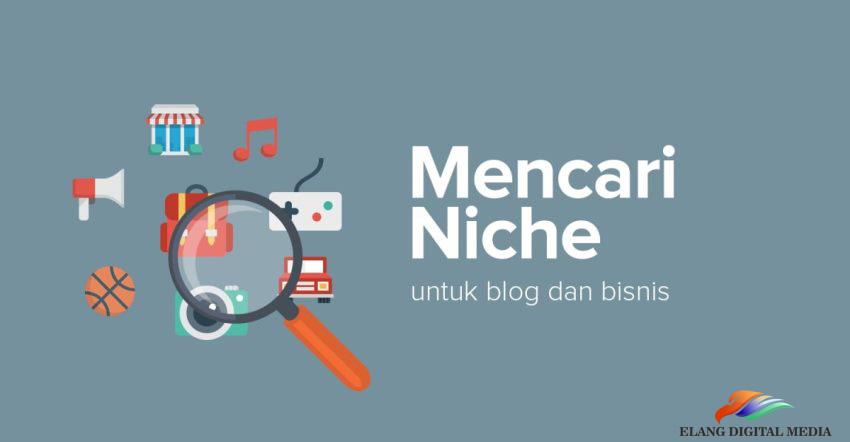 Cara Mencari Niche